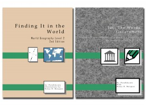 """Book covers for """"Finding it in the World: World Geography"""" and """"Just the Words: Government"""""""